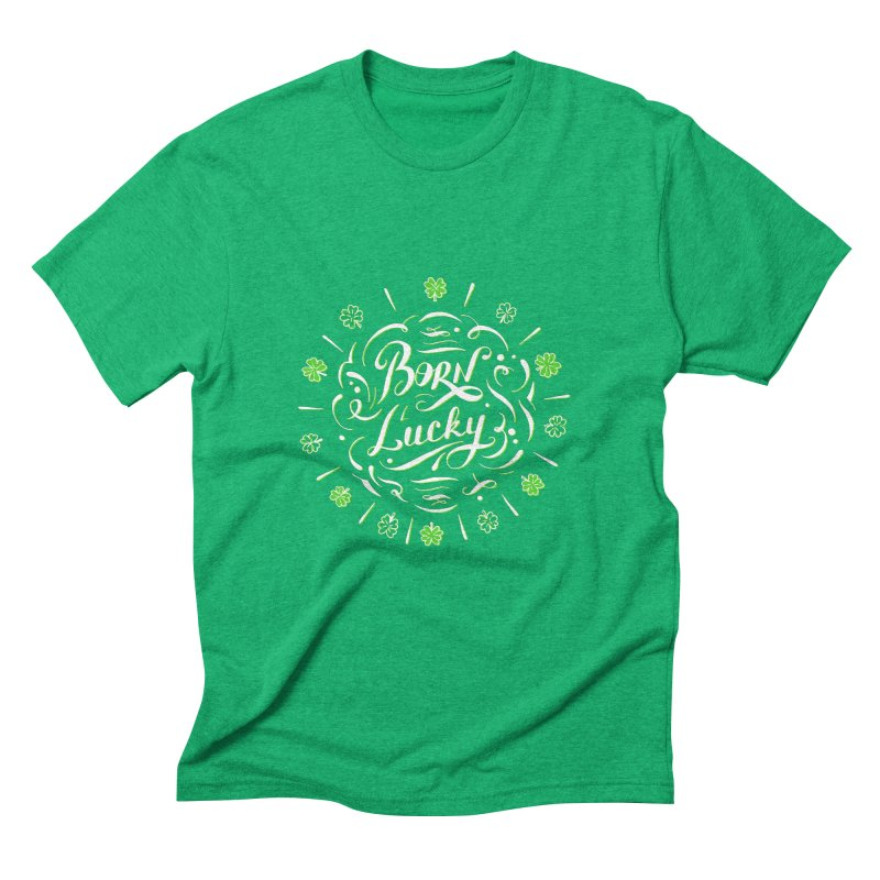 Born Lucky  Men's Triblend T-Shirt by Ira Shepel Artist Shop