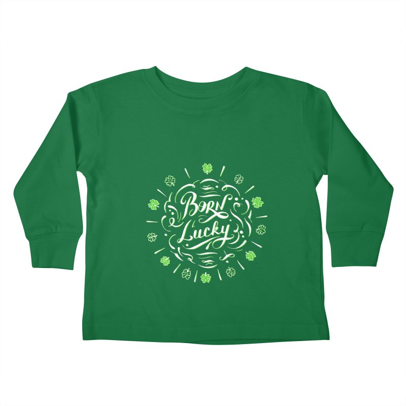 Born Lucky  Kids Toddler Longsleeve T-Shirt by Ira Shepel Artist Shop