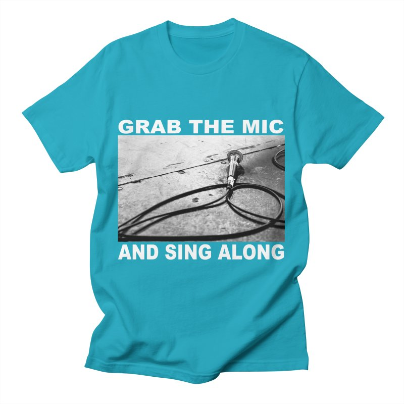 GRAB THE MIC Men's T-Shirt by A Life of Creation