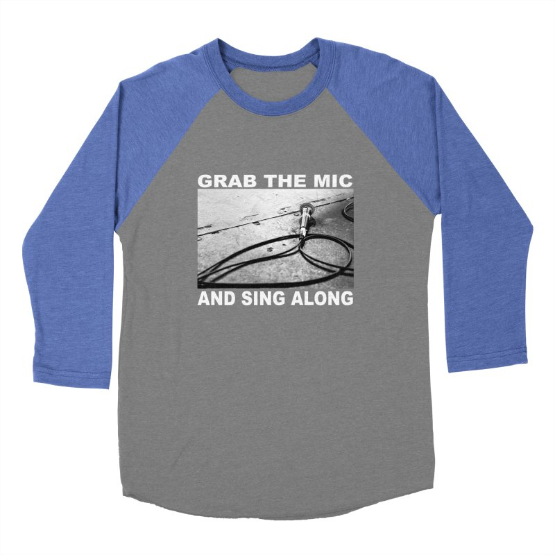 GRAB THE MIC Women's Longsleeve T-Shirt by I Shot Chad's Artist Shop