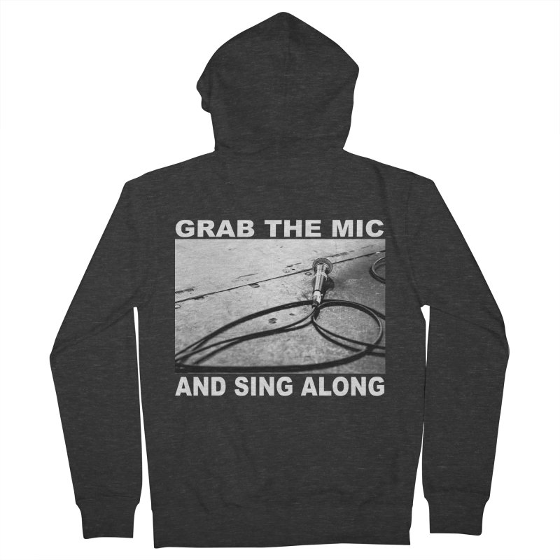 GRAB THE MIC Women's French Terry Zip-Up Hoody by I Shot Chad's Artist Shop