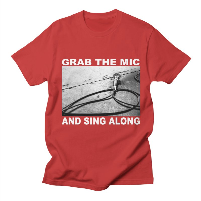 GRAB THE MIC Men's Regular T-Shirt by I Shot Chad's Artist Shop