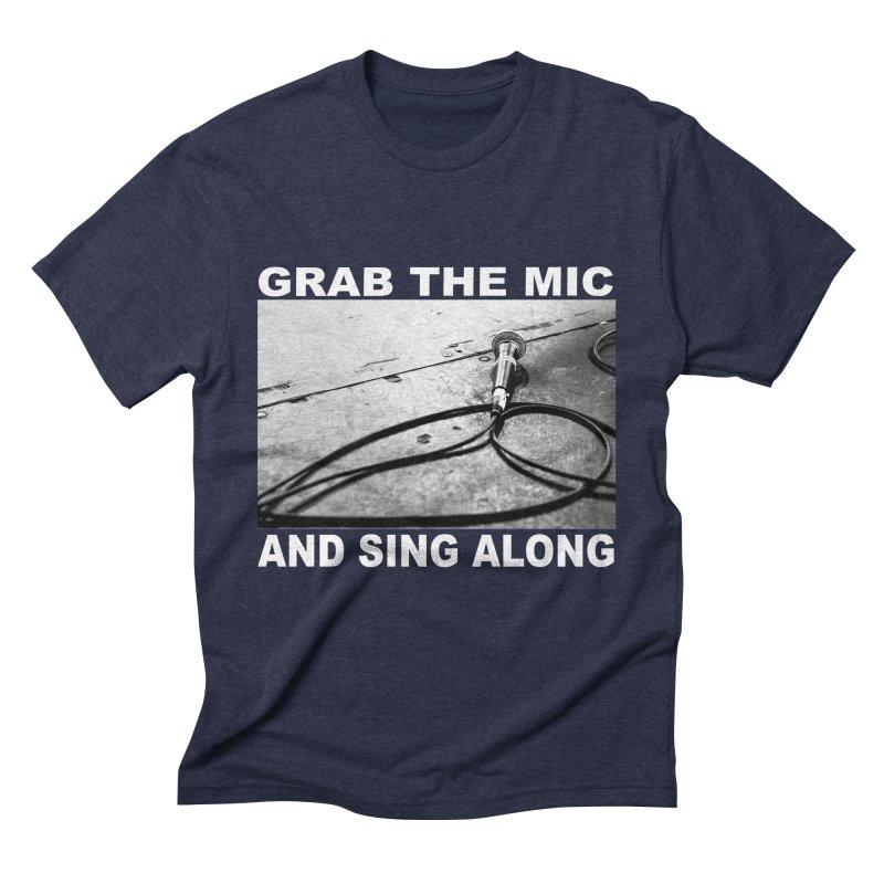 GRAB THE MIC Men's Triblend T-Shirt by I Shot Chad's Artist Shop