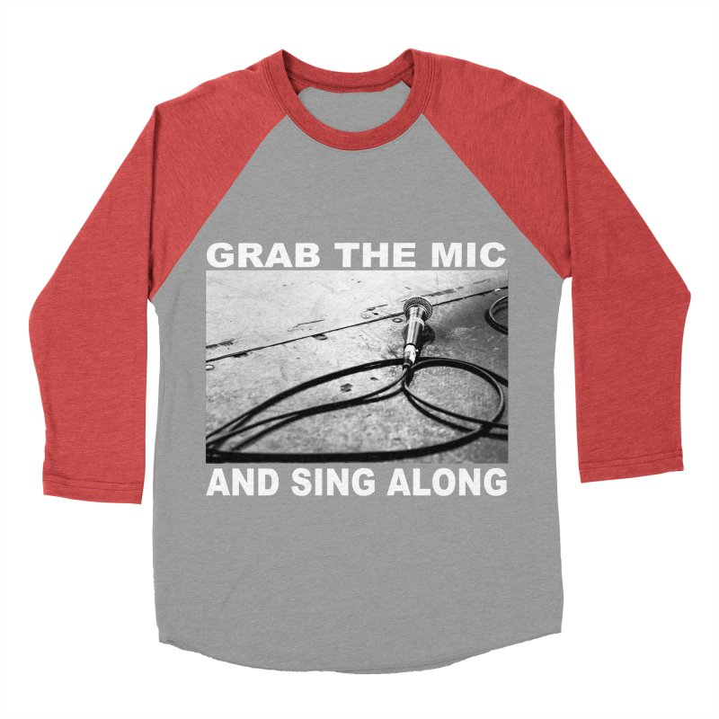 GRAB THE MIC Men's Baseball Triblend Longsleeve T-Shirt by I Shot Chad's Artist Shop