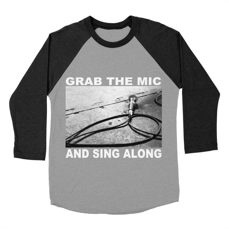 GRAB THE MIC Men's Baseball Triblend Longsleeve T-Shirt by I Shot Chad's Artist Shop