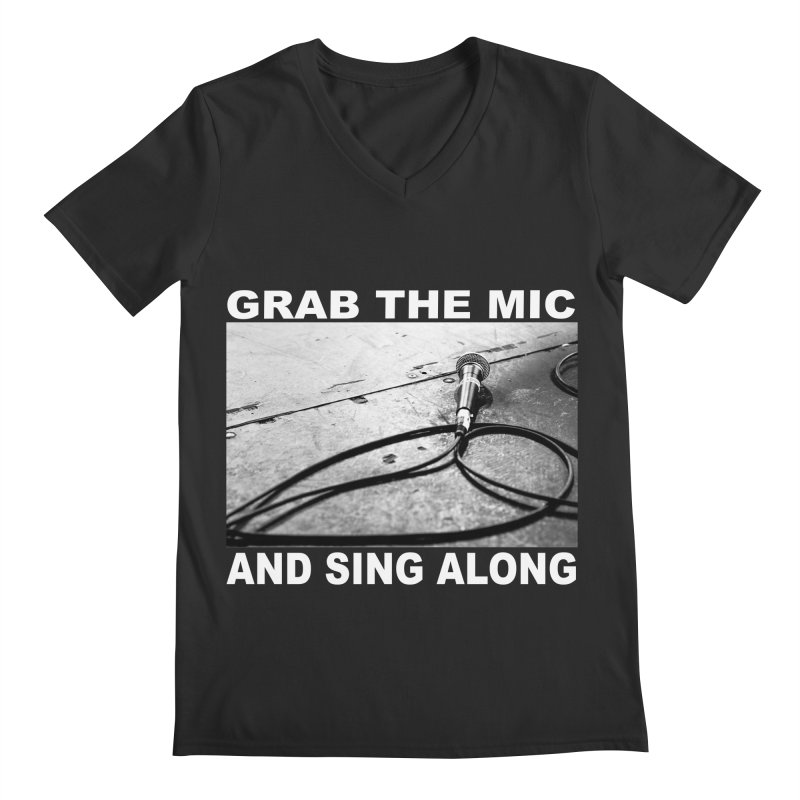 GRAB THE MIC Men's Regular V-Neck by I Shot Chad's Artist Shop