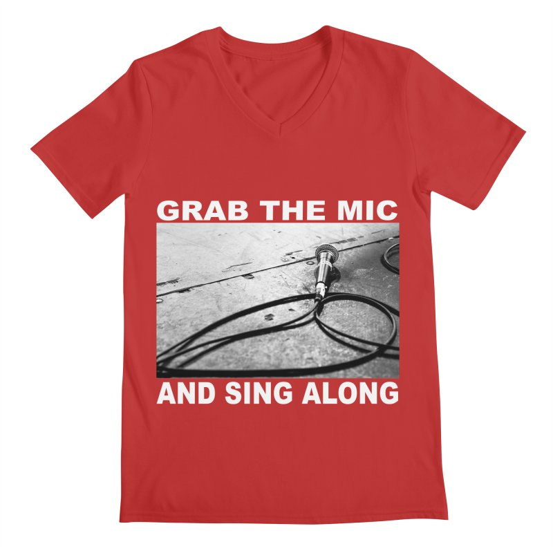GRAB THE MIC Men's V-Neck by I Shot Chad's Artist Shop
