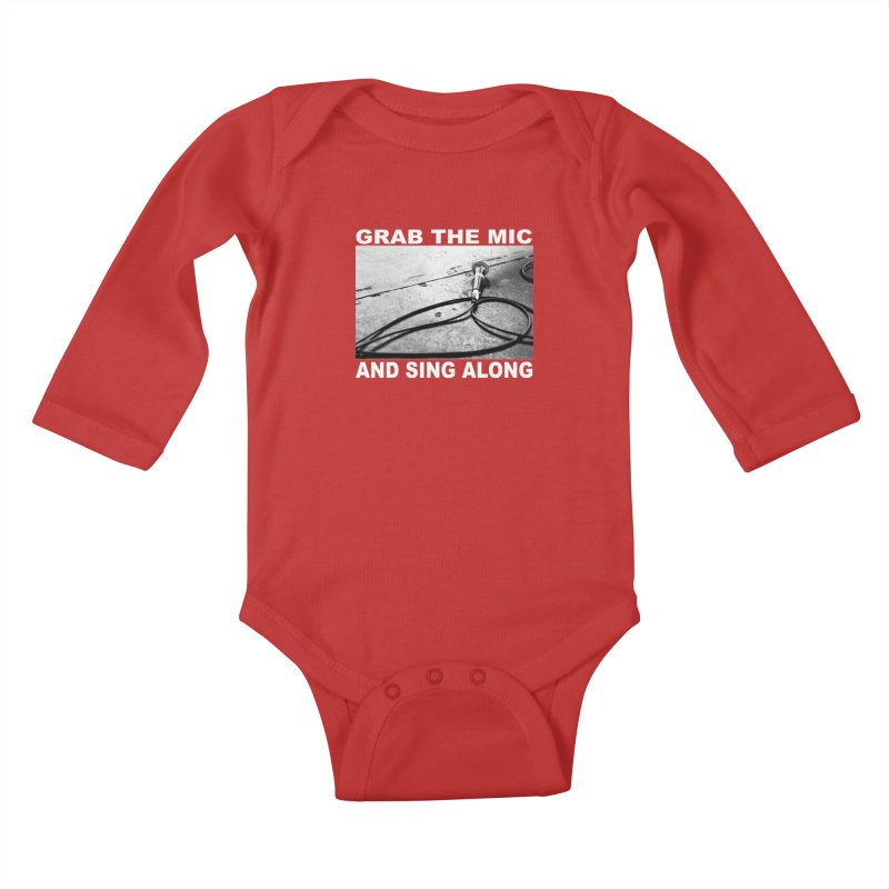 GRAB THE MIC Kids Baby Longsleeve Bodysuit by I Shot Chad's Artist Shop