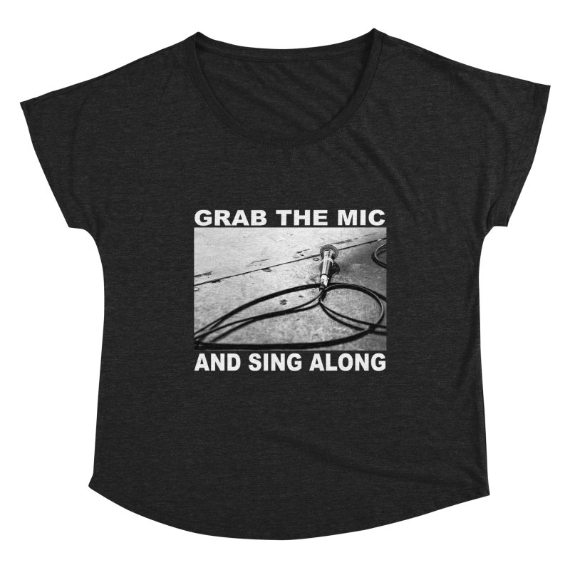 GRAB THE MIC Women's Scoop Neck by I Shot Chad's Artist Shop