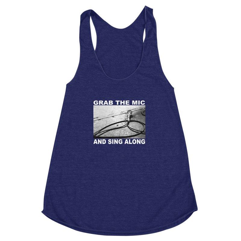 GRAB THE MIC Women's Racerback Triblend Tank by I Shot Chad's Artist Shop