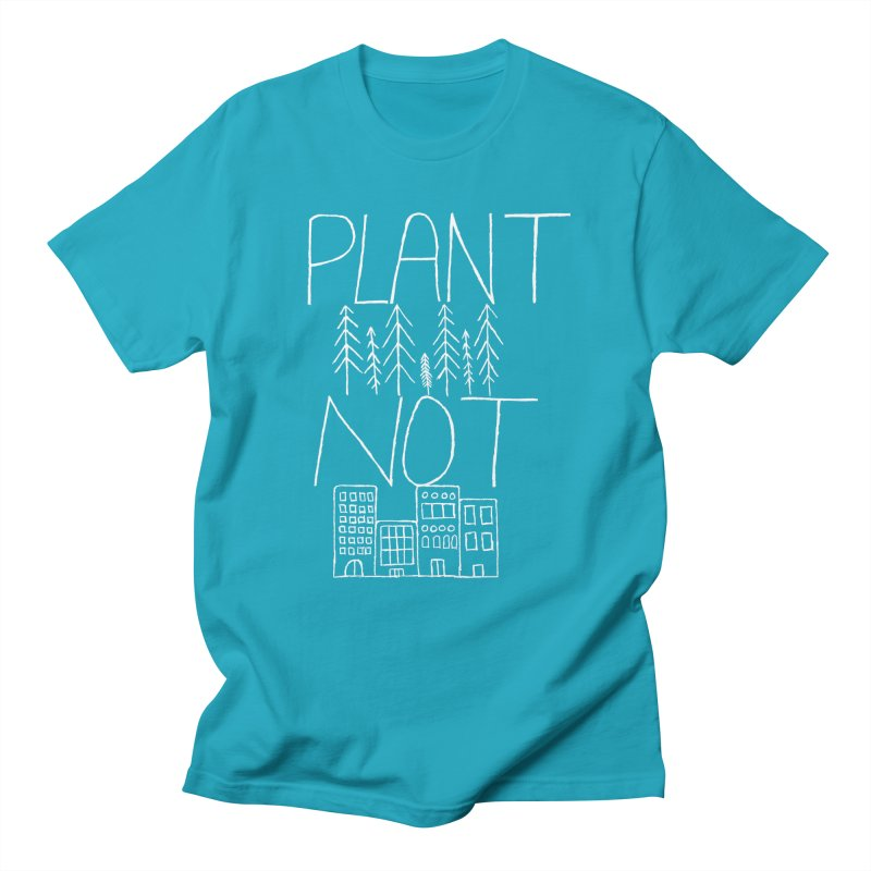 Plant Trees Not Cities Men's T-Shirt by I Shot Chad's Artist Shop