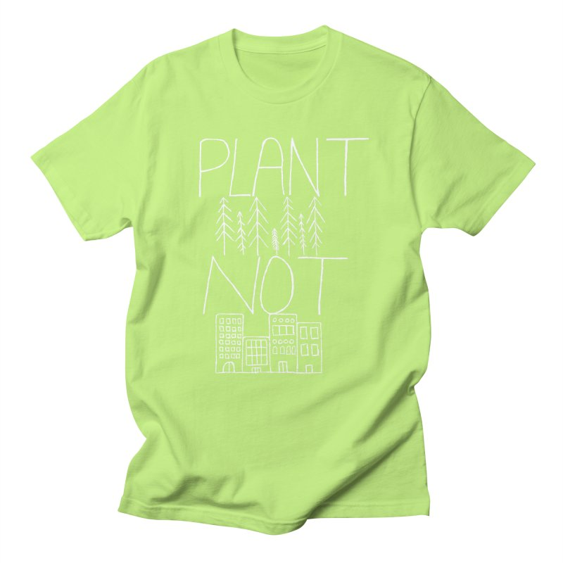 Plant Trees Not Cities Men's Regular T-Shirt by I Shot Chad's Artist Shop