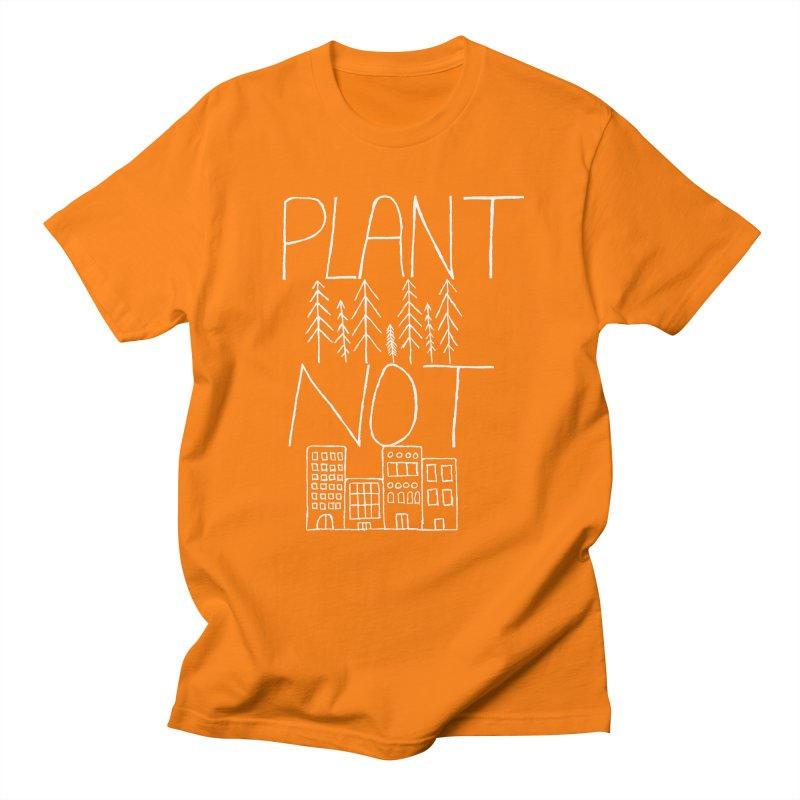 Plant Trees Not Cities Men's Regular T-Shirt by I Shot Chad's Artist Shop