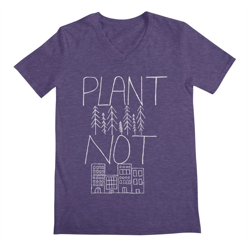 Plant Trees Not Cities Men's Regular V-Neck by I Shot Chad's Artist Shop