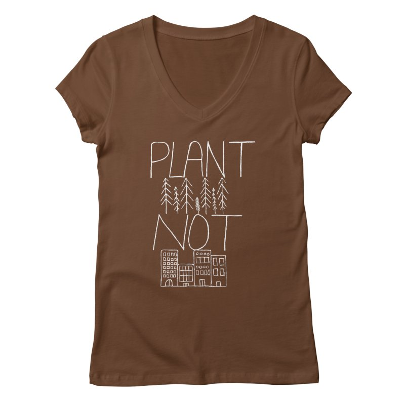 Plant Trees Not Cities Women's Regular V-Neck by I Shot Chad's Artist Shop