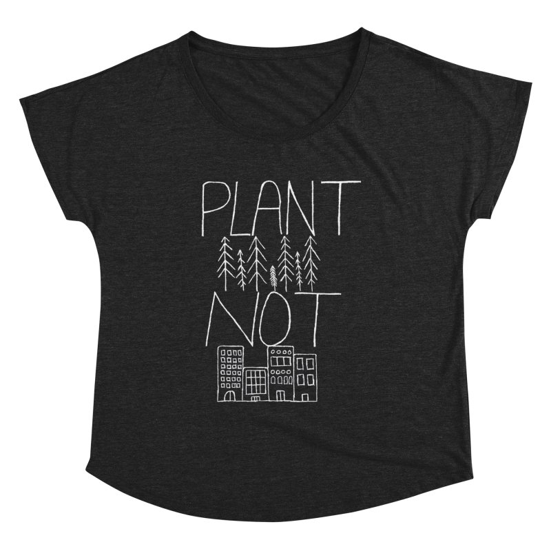 Plant Trees Not Cities Women's Scoop Neck by A Life of Creation