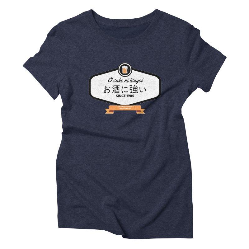O sake ni tsuyoi Women's Triblend T-shirt by itelchan's Artist Shop