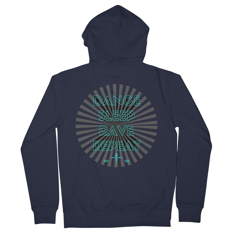 Dance Sleep Rave Repeat Women's Zip-Up Hoody by itelchan's Artist Shop
