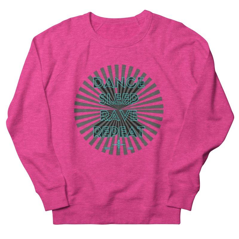 Dance Sleep Rave Repeat Women's Sweatshirt by itelchan's Artist Shop
