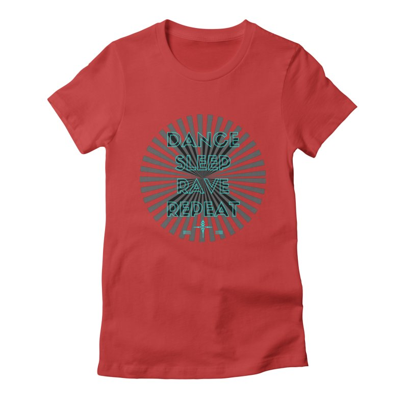 Dance Sleep Rave Repeat Women's Fitted T-Shirt by itelchan's Artist Shop