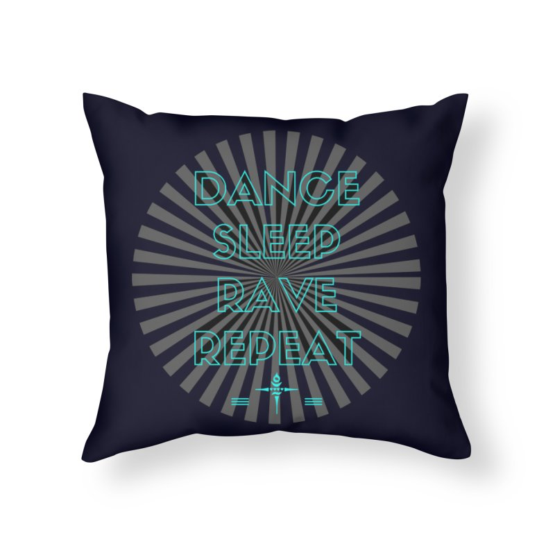Dance Sleep Rave Repeat Home Throw Pillow by itelchan's Artist Shop