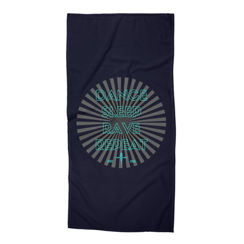 Dance Sleep Rave Repeat Accessories Beach Towel by itelchan's Artist Shop
