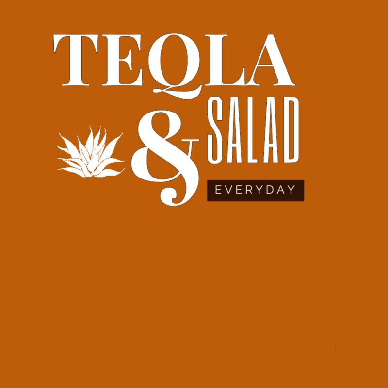 Tequila and Salad by itelchan's Artist Shop