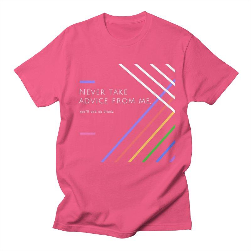My Advice Women's Unisex T-Shirt by itelchan's Artist Shop