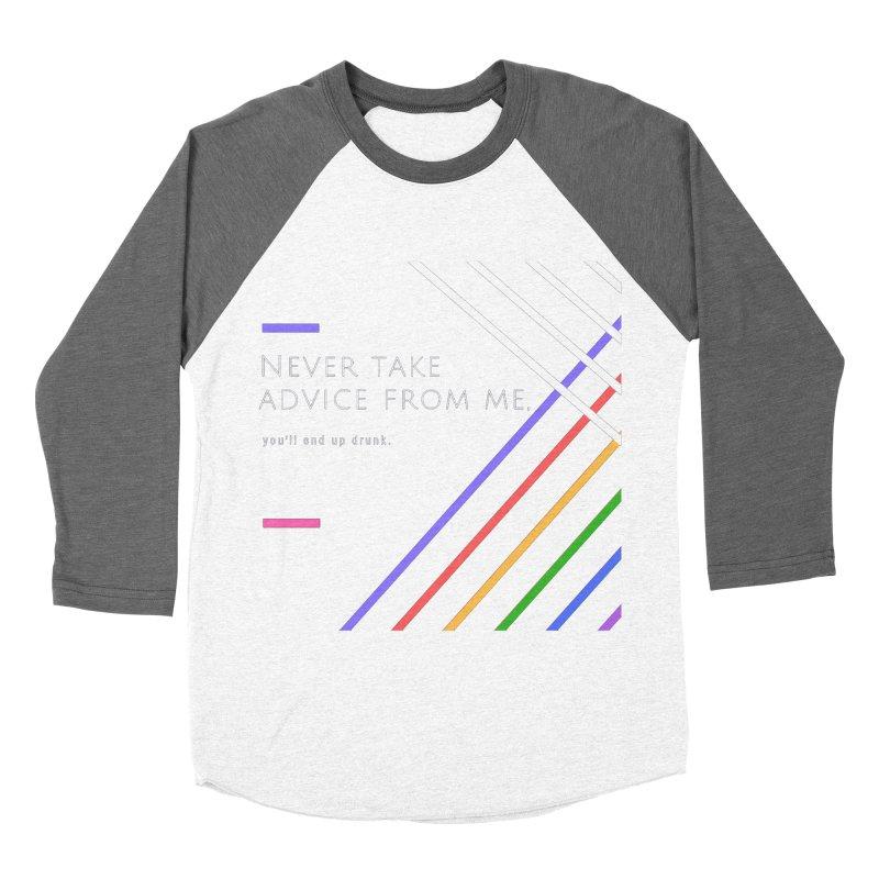 My Advice Women's Baseball Triblend T-Shirt by itelchan's Artist Shop