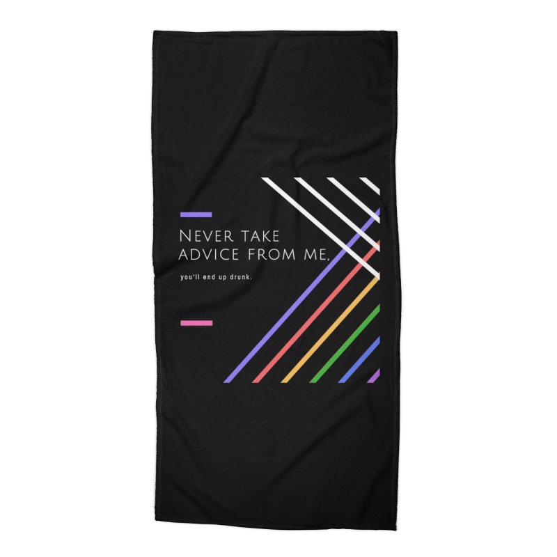 My Advice Accessories Beach Towel by itelchan's Artist Shop