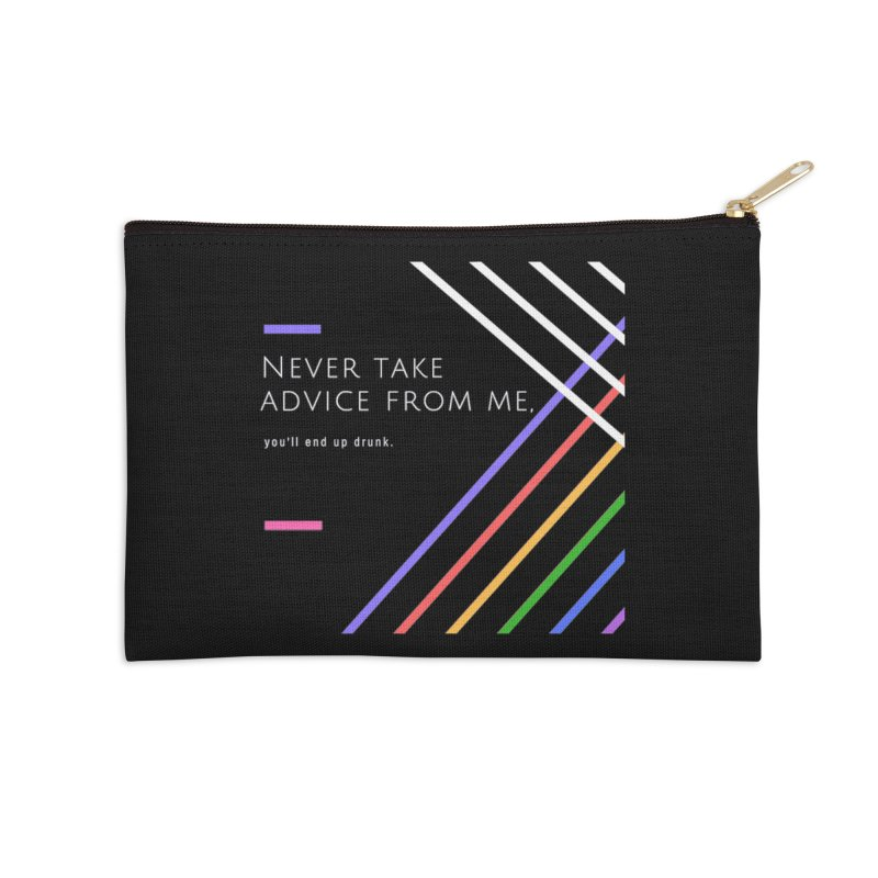 My Advice Accessories Zip Pouch by itelchan's Artist Shop