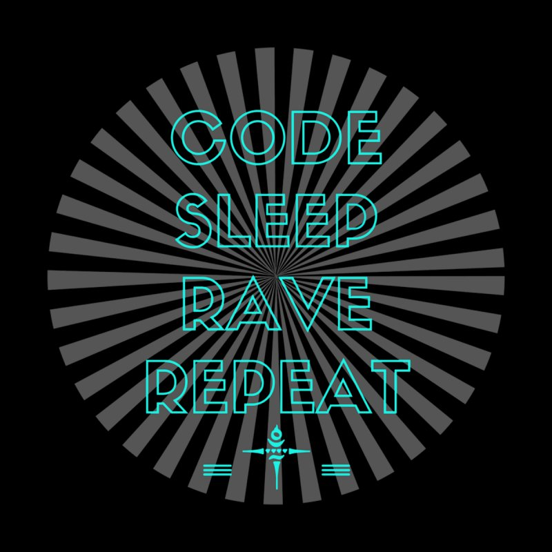 Code Sleep Rave Repeat by itelchan's Artist Shop