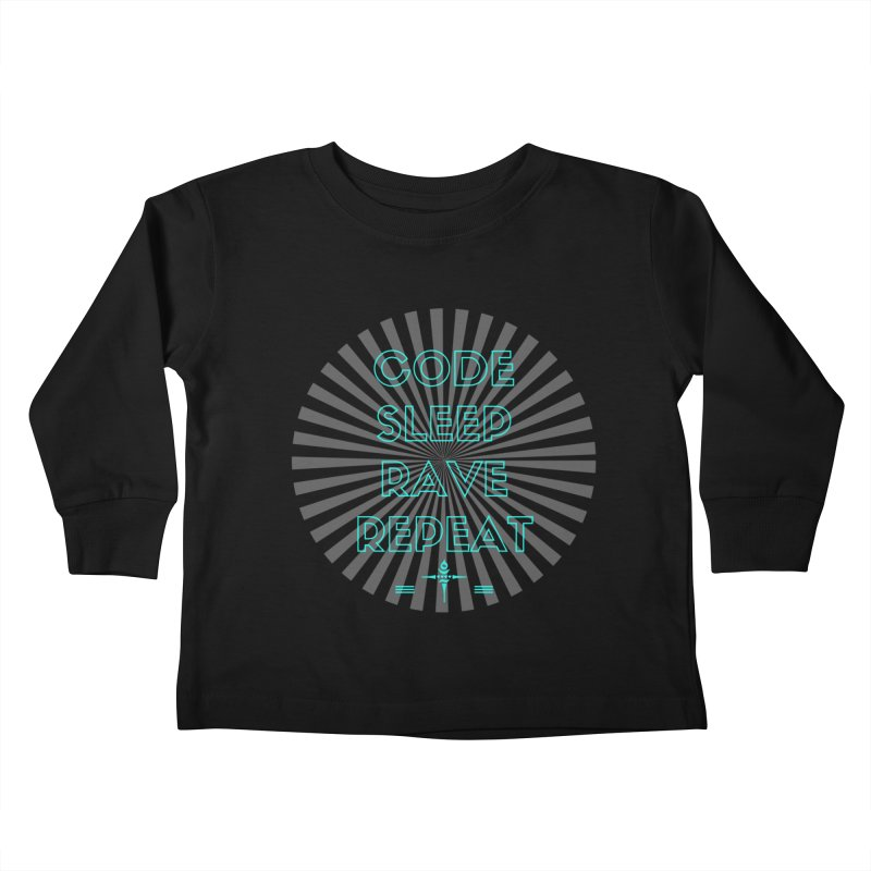 Code Sleep Rave Repeat Kids Toddler Longsleeve T-Shirt by itelchan's Artist Shop