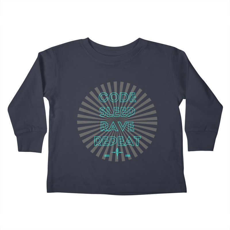 Code Sleep Rave Repeat Kids Toddler Longsleeve T-Shirt by itelchan's Artist Shop