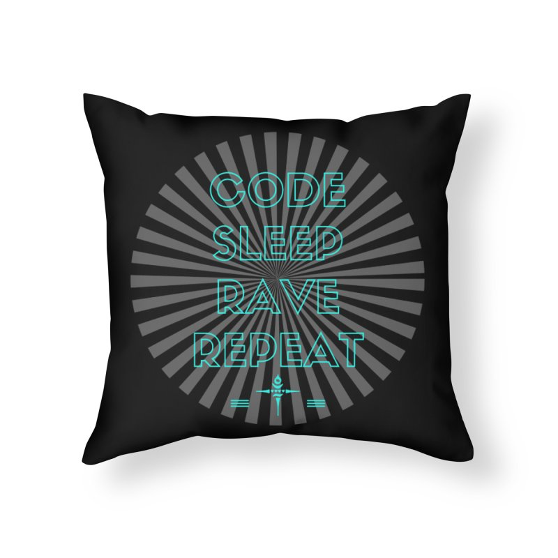 Code Sleep Rave Repeat Home Throw Pillow by itelchan's Artist Shop