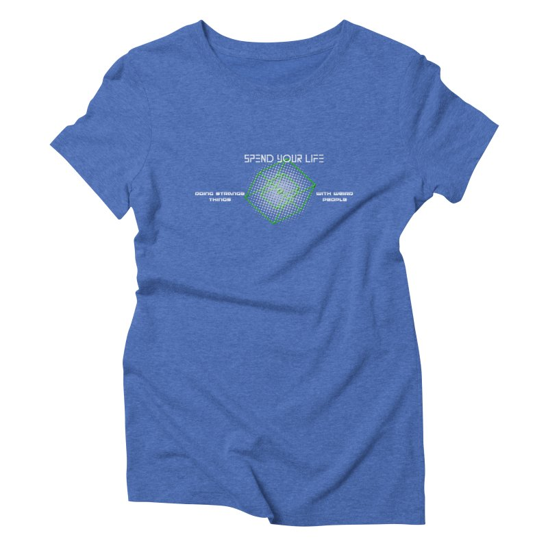 Strange Things - Weird People Women's Triblend T-shirt by itelchan's Artist Shop