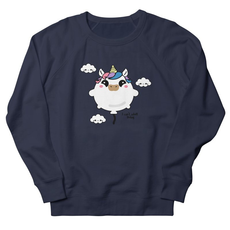 I can't adult today Women's Sweatshirt by itelchan's Artist Shop