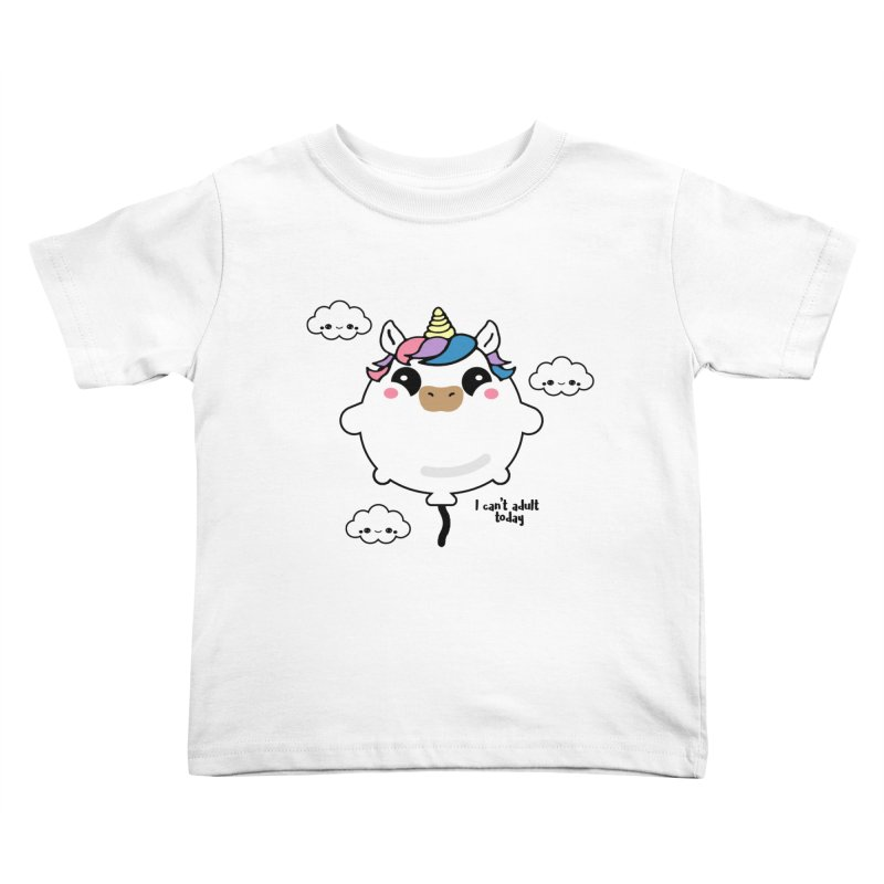 I can't adult today Kids Toddler T-Shirt by itelchan's Artist Shop