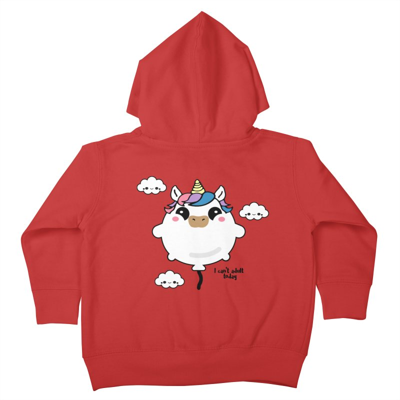 I can't adult today Kids Toddler Zip-Up Hoody by itelchan's Artist Shop