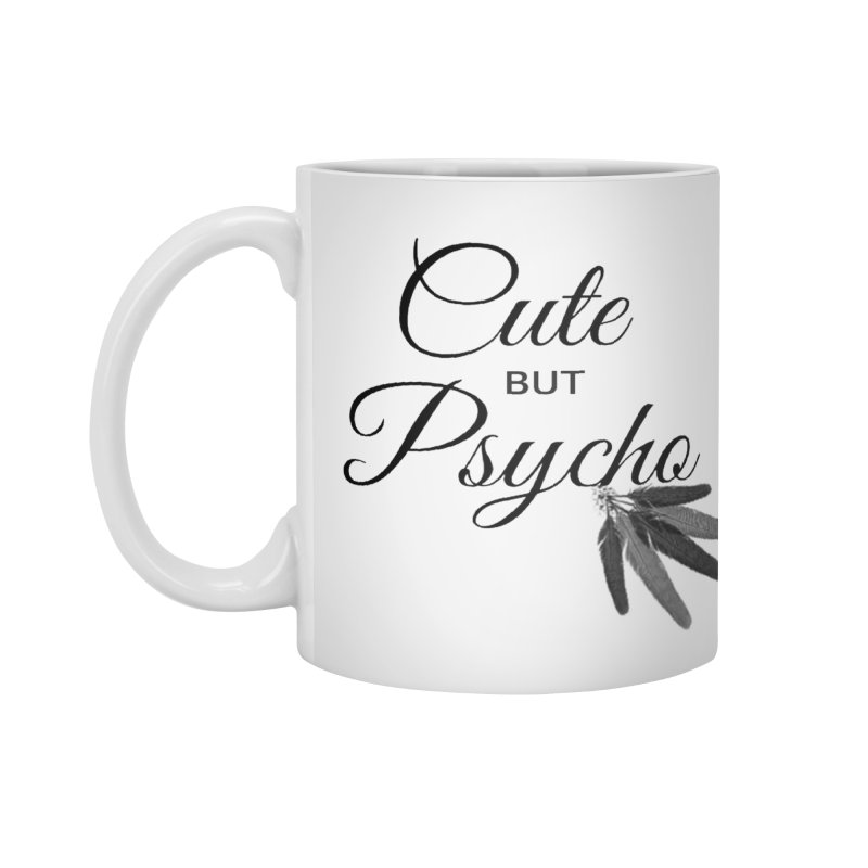 Cute But Psycho Accessories Mug by itelchan's Artist Shop