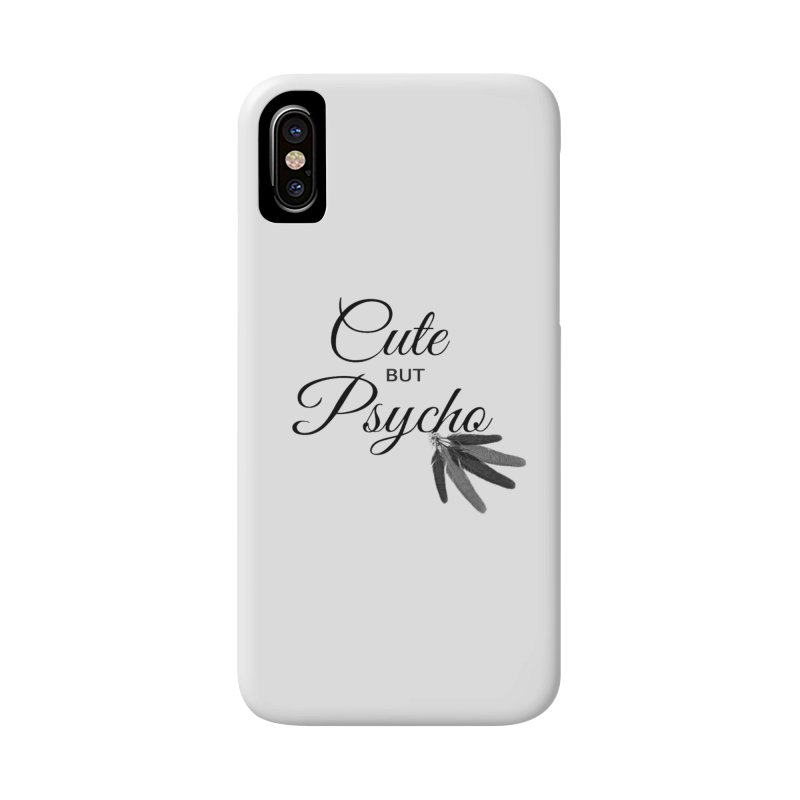 Cute But Psycho Accessories Phone Case by itelchan's Artist Shop