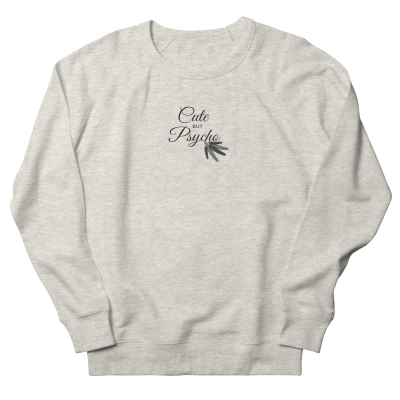 Cute But Psycho Women's Sweatshirt by itelchan's Artist Shop