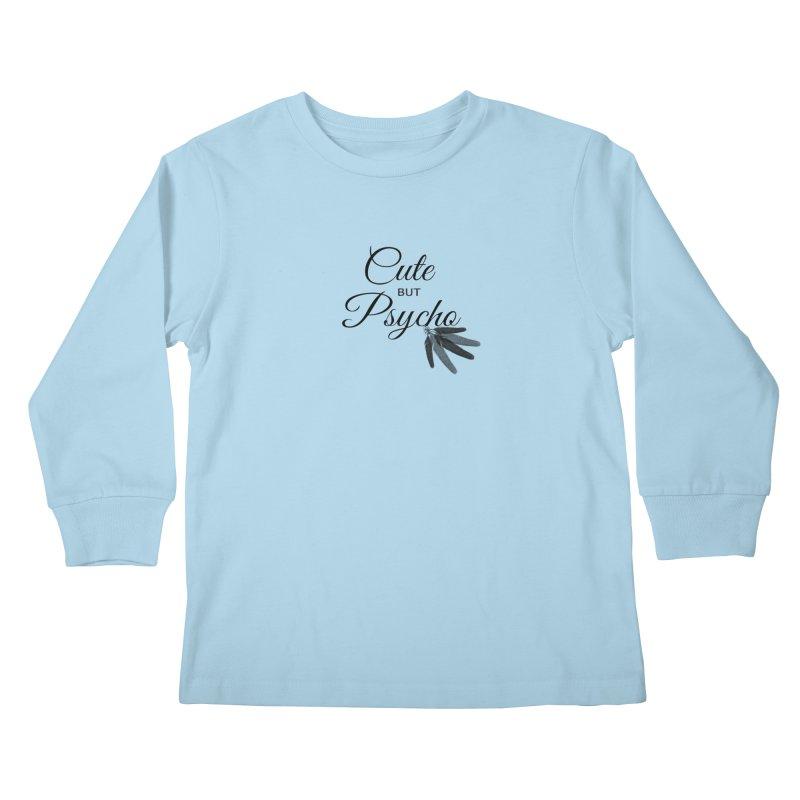Cute But Psycho Kids Longsleeve T-Shirt by itelchan's Artist Shop