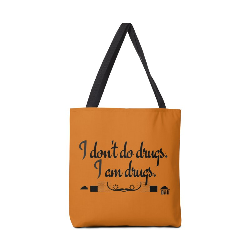 I don't do drugs I'm drugs Accessories Bag by itelchan's Artist Shop