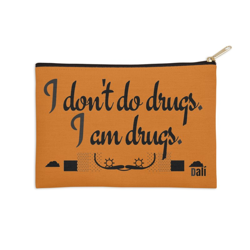 I don't do drugs I'm drugs Accessories Zip Pouch by itelchan's Artist Shop