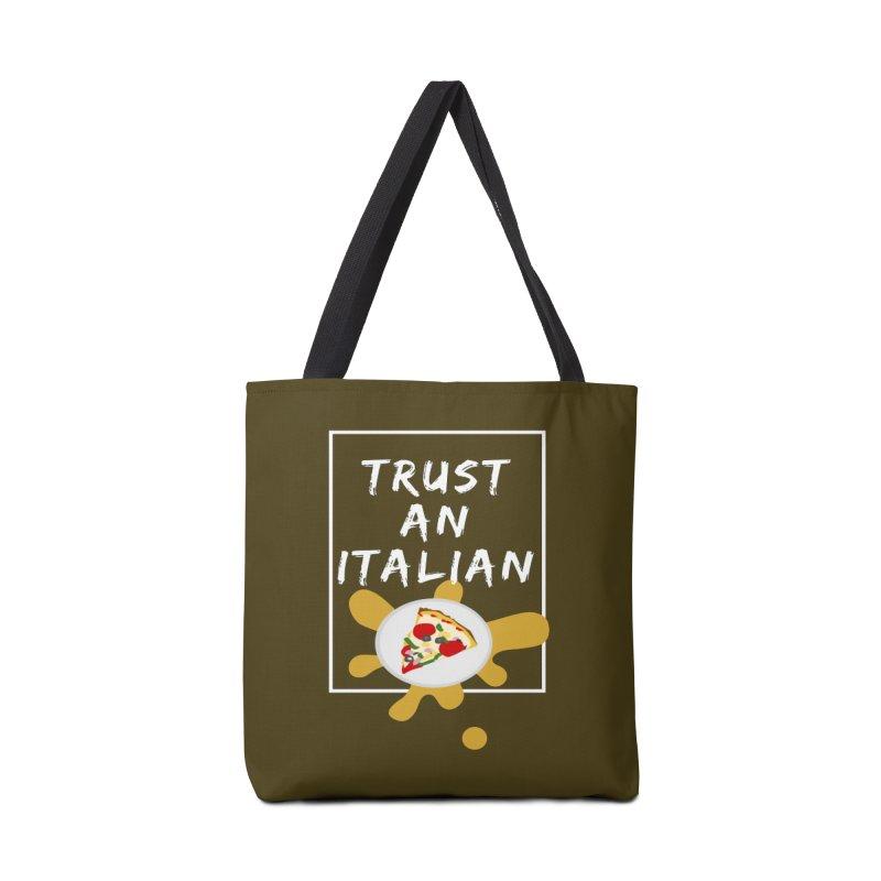 Trust an Italian Accessories Bag by itelchan's Artist Shop