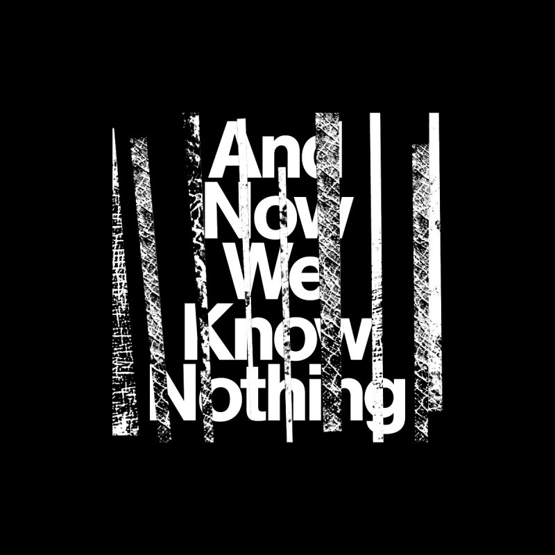 "Israel Vines ""And Now We Know Nothing"" White Ink Accessories Sticker by Interdimensional Transmissions"