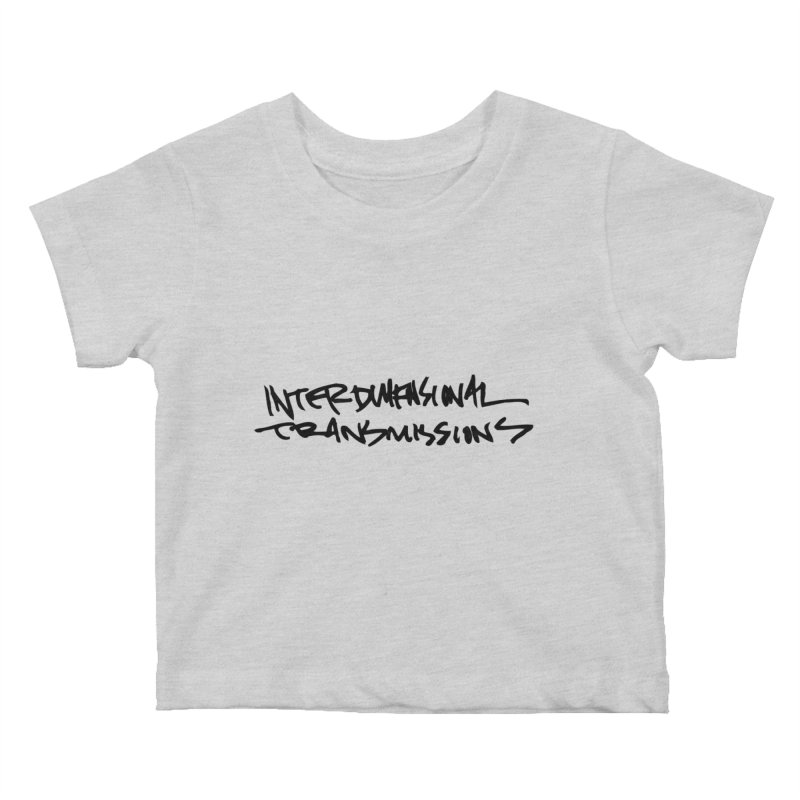 Kids None by Interdimensional Transmissions