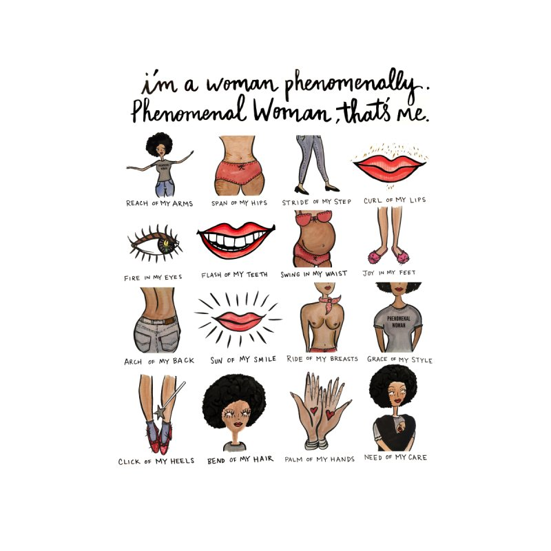 Phenomenal Woman None  by IT MUST BEE A SIGN