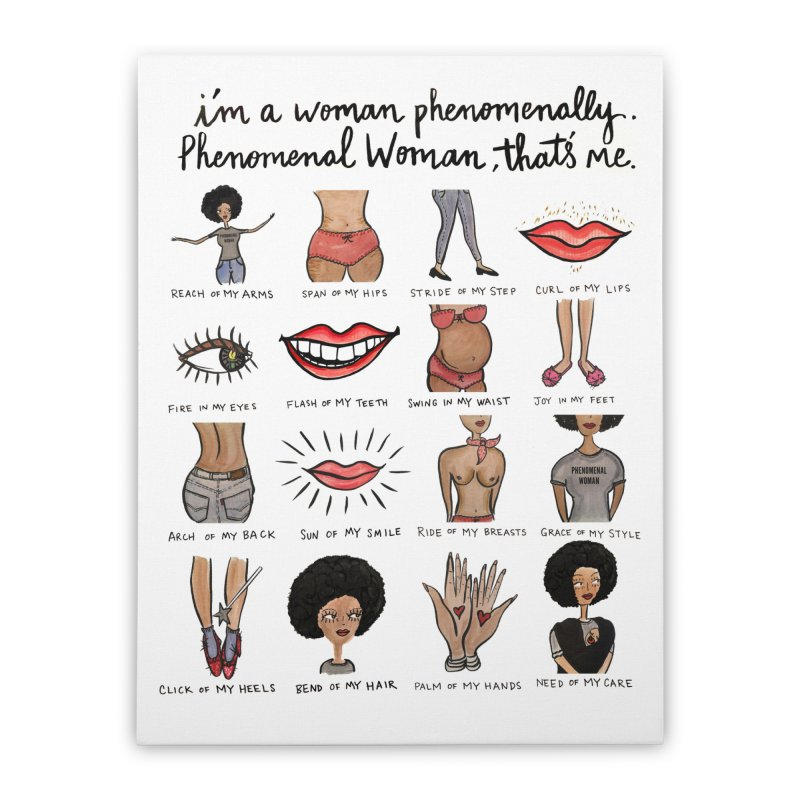 Phenomenal Woman Home Stretched Canvas by IT MUST BEE A SIGN
